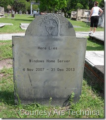 Here Lies Windows Home Server (courtesy Ars Technica)